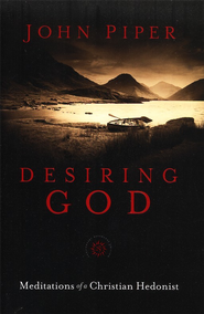 Desiring God, 25th Anniversary Reference Edition: Meditations of a Christian Hedonist - Slightly Imperfect  -