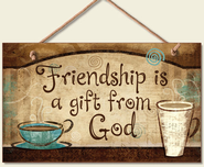 Friendship is a Gift Wood Sign  -