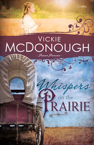 Whispers on the Prairie - eBook  -     By: Vickie McDonough
