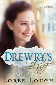 Drewry's Bluff - eBook  -     By: Loree Lough