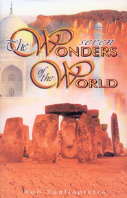 The Seven Wonders of the Ancient World   -     By: Ron Tagliapietra