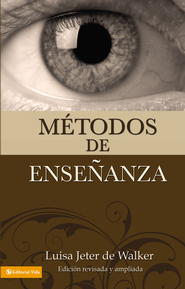 Metodos de ensenanza (nueva edicion) - eBook  -     By: Luisa Jeter de Walker