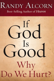 If God Is Good: Why Do We Hurt? 10 Booklets  - Slightly Imperfect  -              By: Randy Alcorn