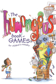 The Humongous Book of Games for Children's Ministry  -