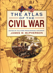 The Atlas of the Civil War   -     By: Edited by James M. McPherson