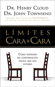Limites Cara a Cara: How to have that difficult conversation you've been avoiding - eBook  -     By: Dr. Henry Cloud, Dr. John Townsend