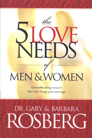 5 Love Needs of Men and Women   -     By: Dr. Gary Rosberg, Barbara Rosberg