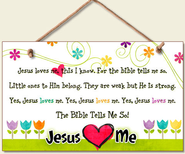 Jesus Loves Me Wood Sign  -