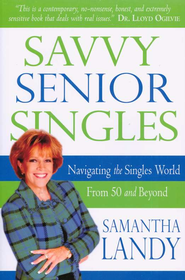 Savvy Senior Singles  -     By: Samantha Landy