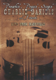 Preachin', Prayin', Singin' with Charlie Daniels &  Friends, DVD  -