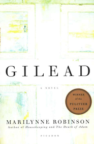 Gilead: A Novel   -     By: Marilynne Robinson