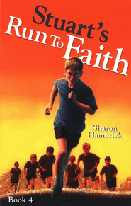 Stuart's Run to Faith   -              By: Sharon Hambrick