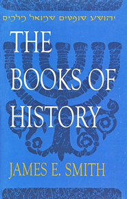 The Books of History                                  -     By: James E. Smith