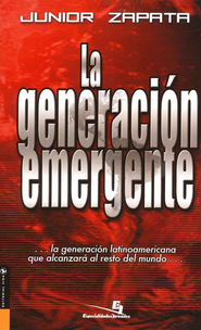 La Generaci&#243n Emergente  (The Emerging Generation)  -     By: Junior Zapata