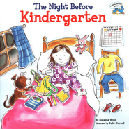 The Night Before Kindergarten  -     By: Natasha Wing