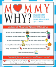 Mommy, Why? Collection: Stories That Answer Your Child's Toughest Questions (includes all 11 Mommy, Why? stories)  -