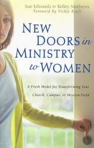 New Doors In Ministry To Women  -              By: Mathews Edwards