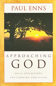 Approaching God  -     By: Paul Enns