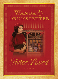 Twice Loved - eBook  -     By: Wanda E. Brunstetter