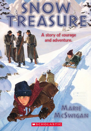 Snow Treasure: A Story of Courage and Adventure   -     By: Marie Mcswign