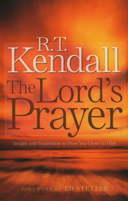 Lord's Prayer, The: Insight and Inspiration to Draw You Closer to Him - eBook  -     By: R.T. Kendall