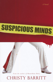 Suspicious Minds # 2   -     By: Christy Barritt