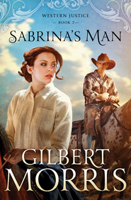 Sabrina's Man - eBook  -     By: Gilbert Morris