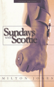 Sundays with Scottie  -     By: Milton Jones