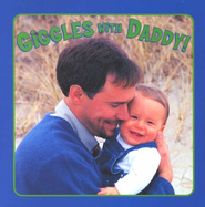 Giggles with Daddy  -     By: Elizabeth Hathon