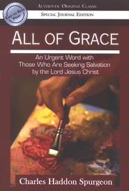 All Of Grace  -     By: Charles H. Spurgeon