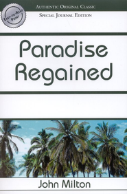 Paradise Regained  -              By: John Milton