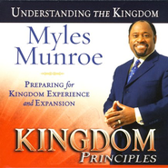 Kingdom Principles: Preparing for Kingdom Experience and Expansion (audio book)  -     By: Myles Munroe