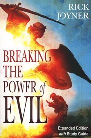 Breaking the Power of Evil (Expanded Edition with Study Guide)  -     By: Rick Joyner
