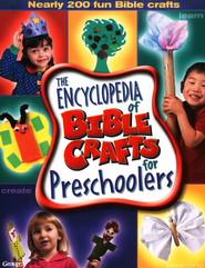 The Encyclopedia of Bible Crafts for Preschoolers  -