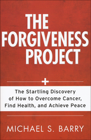 The Forgiveness Project  -     By: Michael Barry