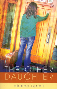 The Other Daughter   -     By: Miralee Ferrell