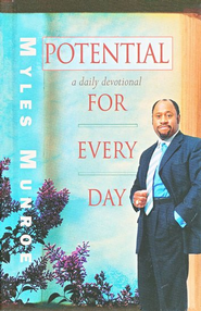 Potential for Every Day: A Daily Devotional  -     By: Myles Munroe