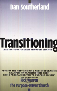 Transitioning  -     By: Dan Southerland