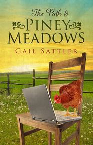 The Path to Piney Meadows - eBook  -     By: Gail Sattler