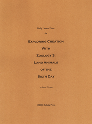 Daily Lesson Plans for Exploring Creation with Zoology 3: Land Animals of the Sixth Day  -     By: Lynn Ericson