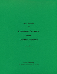 Daily Lesson Plans for Exploring Creation with General Science (1st Edition)  -     By: Lynn Ericson
