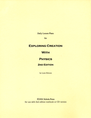 Daily Lesson Plans for Exploring Creation with Physics (2nd Edition)  -     By: Lynn Ericson