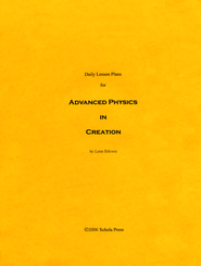 Daily Lesson Plans for Exploring Creation with  Advanced Physics  -     By: Lynn Ericson