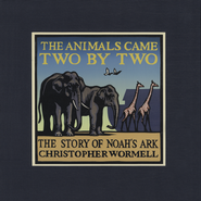 The Animals Came Two by Two - Slightly Imperfect  -              By: Christopher Wormell