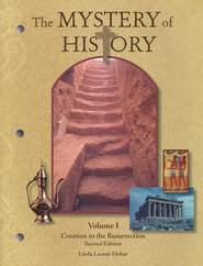 Creation to the Resurrection, Volume 1, Second Editon: The Mystery of History Series  -              By: Linda Lacour Hobar
