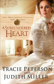 Surrendered Heart, A - eBook  -     By: Tracie Peterson, Judith Miller