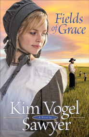 Fields of Grace - eBook  -     By: Kim Vogel Sawyer