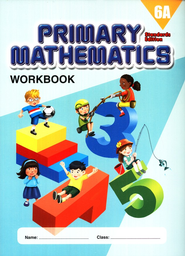 Primary Mathematics Workbook 6A (Standards Edition)   -