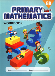 Primary Mathematics Workbook 6B (Standards Edition)   -