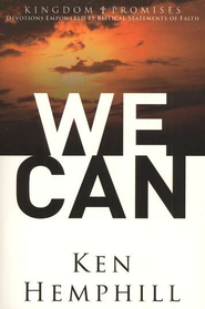 Kingdom Promises: We Can  -     By: Ken Hemphill